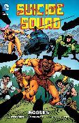 Cover-Bild zu Ostrander, John: Suicide Squad Vol. 3: Rogues