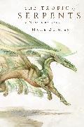 Cover-Bild zu The Tropic of Serpents (eBook) von Brennan, Marie