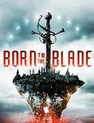 Cover-Bild zu Born to the Blade: A Novel (eBook) von Underwood, Michael