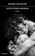 Cover-Bild zu Tutto chiede salvezza von Mencarelli Daniele