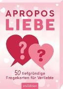 Cover-Bild zu Apropos Liebe. 50 tiefgründige Fragekarten für Verliebte