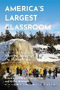 Cover-Bild zu Thompson, Jessica L.: America's Largest Classroom