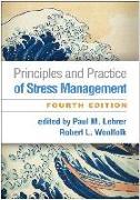 Cover-Bild zu Lehrer, Paul M. (Hrsg.): Principles and Practice of Stress Management