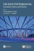 Cover-Bild zu Chen, Airong (Hrsg.): Life-Cycle Civil Engineering: Innovation, Theory and Practice