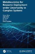 Cover-Bild zu Ding, Shuxin: Metaheuristics for Resource Deployment under Uncertainty in Complex Systems