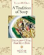Cover-Bild zu Chen, Teresa M.: A Tradition of Soup