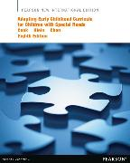 Cover-Bild zu Cook, Ruth E.: Adapting Early Childhood Curricula for Children with Special Needs: Pearson New International Edition