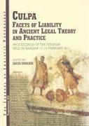 Cover-Bild zu Culpa: Facets of Liability in Ancient Legal Theory and Practice. Proceedings of the Seminar Held in Warsaw 17-19 February 201 von Urbanik, J. (Hrsg.)
