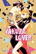 Cover-Bild zu Mino, Nozomi: Yakuza Lover, Vol. 1