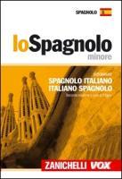 Cover-Bild zu Dizionario Spagnolo- Italiano/italiano- Spagnolo Spagnolo Minore