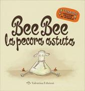 Cover-Bild zu Bee bee la pecora astuta von Sommerset, Mark