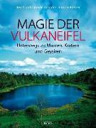 Cover-Bild zu Magie der Vulkaneifel von Nohn-Steinicke, Gabriele