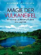 Cover-Bild zu Magie der Vulkaneifel (eBook) von Nohn-Steinicke, Gabriele