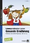 Cover-Bild zu Lebenspraktisches Lernen: Gesunde Ernährung von Kremer, Gabriele