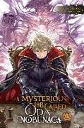 Cover-Bild zu Kisetsu Morita: A Mysterious Job Called Oda Nobunaga, Vol. 2