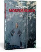 Cover-Bild zu Traumberuf Modedesigner von Boeck, Yasmin