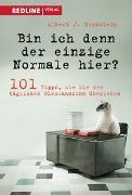 Cover-Bild zu Bin ich denn der einzige Normale hier? von Bernstein, Albert J.