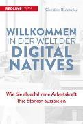Cover-Bild zu Willkommen in der Welt der Digital Natives von Radomsky, Christine