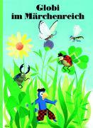 Cover-Bild zu Schuler, Christoph: Globi im Märchenreich