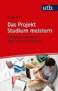 Cover-Bild zu Das Projekt Studium meistern von Ries, Antje