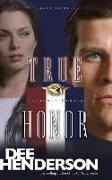 Cover-Bild zu True Honor von Henderson, Dee