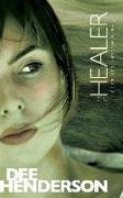 Cover-Bild zu The Healer von Henderson, Dee