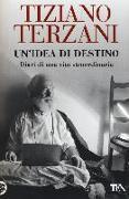 Cover-Bild zu Un'idea di destino von Terzani, Tiziano