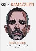Cover-Bild zu Grazie di cuore von Ramazzotti, Eros