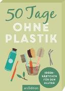 Cover-Bild zu 50 Tage ohne Plastik. Ideenkärtchen für den Alltag
