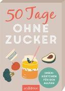 Cover-Bild zu 50 Tage ohne Zucker. Ideenkärtchen für den Alltag