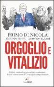 Cover-Bild zu Orgoglio e vitalizio von Di Nocola,Primo