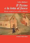 Cover-Bild zu Il Ticino e la lotta al fuoco von Ballinari, Fabio