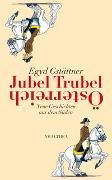Cover-Bild zu Jubel, Trubel, Österreich von Gstättner, Egyd