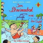 Cover-Bild zu Die wilden Zwerge - Im Schwimmbad / Der Unfall (Audio Download) von Lehmann