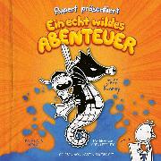 Cover-Bild zu Rupert präsentiert: Ein echt wildes Abenteuer (Ungekürzt) (Audio Download) von Kinney, Jeff