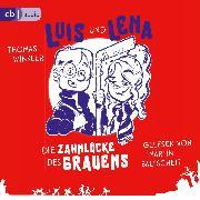 Cover-Bild zu Luis und Lena - Die Zahnlücke des Grauens (Audio Download) von Winkler, Thomas