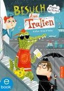 Cover-Bild zu Besuch Aus Tralien (eBook) von Baltscheit, Martin