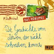 Cover-Bild zu Die Geschichte vom Löwen, der nicht schreiben konnte (Audio Download) von Baltscheit, Martin