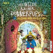 Cover-Bild zu Der wilde Räuber Donnerpups - Freitag der Dreizehnte (Band 3) (Audio Download) von Walko