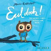 Cover-Bild zu Eul doch! (Audio Download) von Baltscheit, Martin