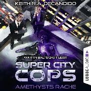 Cover-Bild zu Super City Cops, Folge 1: Amethysts Rache (Ungekürzt) (Audio Download) von DeCandido, Keith R.A.