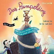 Cover-Bild zu Das Rumpelding, seine kleinen, mutigen Freunde und die große, weite Welt (Audio Download) von Leuze, Julie