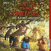 Cover-Bild zu Der wilde Räuber Donnerpups - Der Räuberschatz (Audio Download) von Walko