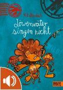 Cover-Bild zu Löwenväter singen nicht! (eBook) von Baltscheit, Martin