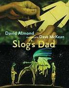 Cover-Bild zu Almond, David: Slog's Dad