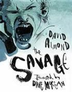 Cover-Bild zu Almond, David: The Savage