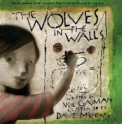 Cover-Bild zu Gaiman, Neil: The Wolves in the Walls