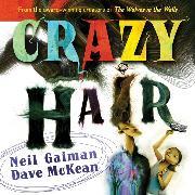 Cover-Bild zu Gaiman, Neil: Crazy Hair