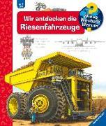 Cover-Bild zu Wir entdecken die Riesenfahrzeuge von Gernhäuser, Susanne