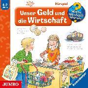 Cover-Bild zu Wieso? Weshalb? Warum? Unser Geld und die Wirtschaft (Audio Download) von Weinhold, Angela